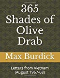 365 Shades of Olive Drab: Letters from Vietnam