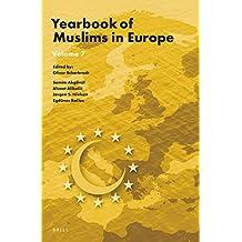 Yearbook of Muslims in Europe, Volume 7