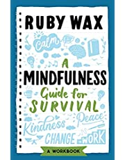 A Mindfulness Guide for Survival