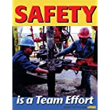Safety Is A Team Effort - Workplace Safety Poster