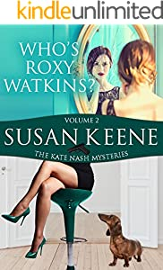 Who's Roxy Watkins? (The Kate Nash Mysteries Book 2)