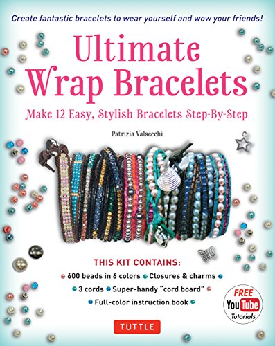 Final Wrap Bracelets Kit: Instructions to Make 12 Easy, Stylish Bracelets (Includes 600 Beads, 48pp Soft-cover; Closures & Charms, Cords & Video Tutorial)