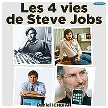 Les quatre vies de Steve Jobs | Livre audio Auteur(s) : Daniel Ichbiah Narrateur(s) : Victor Vestia