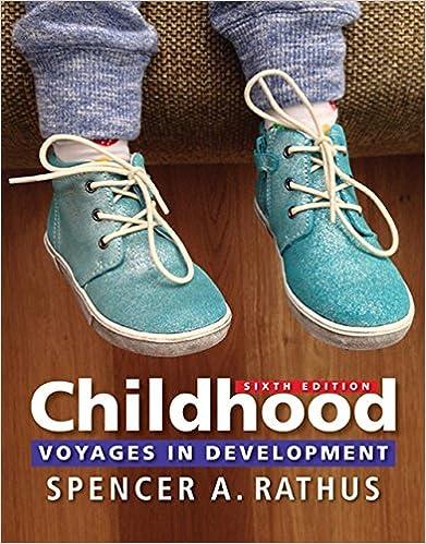 Childhood: Voyages in Development