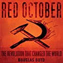 Red October Audiobook by Douglas Boyd Narrated by John Telfer