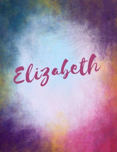Elizabeth Elizabeth personalized sketchbook/ journal/ blank book. Large 8.5 x 11 Attractive bright watercolor wash purple pink orange & blue tones. arty stylish lettering. [Journals, Sacred Name] (Tapa Blanda)