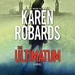 The Ultimatum: The Guardian, Book 1 | Karen Robards