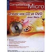 Gravez vos CD et DVD avec Nero 7