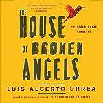 House of Broken Angels   Luis Alberto Urrea