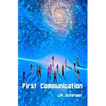 First Communication: Book I (Nelta Series)