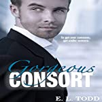 Gorgeous Consort: Beautiful Entourage #2 | E. L. Todd