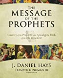 The Message of the Prophets: A Survey of the
