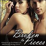 Broken to Pieces | Avery Stark
