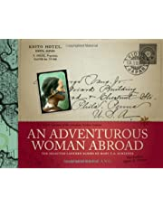 An Adventurous Woman Abroad: The Selected Lantern Slides of Mary T.S. Schaffer
