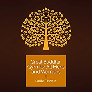Great Buddha Gym for All Mens and Womens Audiobook