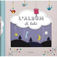 ALBUM DE BÉBÉ (L')