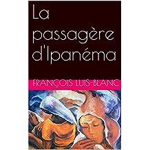 La passagère d'Ipanéma (French Edition)