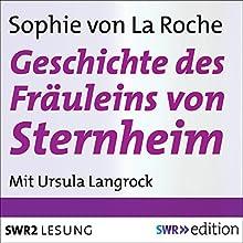 Geschichte des Fräuleins von Sternheim Hörbuch von Sophie von La Roche Gesprochen von: Ursula Langrock
