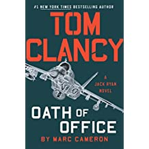 Tom Clancy Oath of Office (A Jack Ryan Novel Book 19)