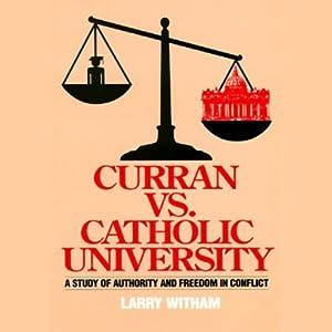 Curran vs. Catholic University Audiobook