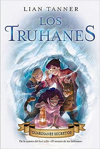 Los Truhanes 2. Guardianes secretos Literatura Juvenil A Partir De ...