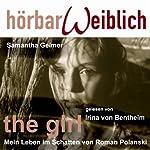 The Girl: Mein Leben im Schatten von Roman Polanski | Samantha Geimer