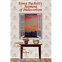 Erma Puckett's Moment of Indiscretion (Snippets from Cedar Hollow)