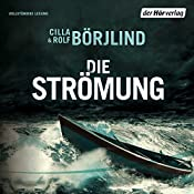 Die Strömung (Olivia Rönning & Tom Stilton 3) | Rolf Börjlind, Cilla Börjlind