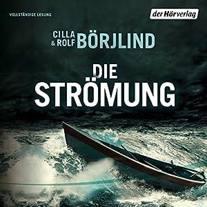 Die Strömung (Olivia Rönning & Tom Stilton 3) Hörbuch