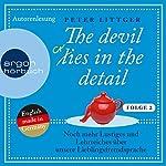 Noch mehr Lustiges und Lehrreiches über unsere Lieblingsfremdsprache (The devil lies in the detail 2) | Peter Littger
