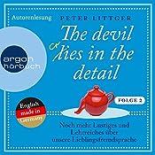 Noch mehr Lustiges und Lehrreiches über unsere Lieblingsfremdsprache (The devil lies in the detail 2)   Peter Littger
