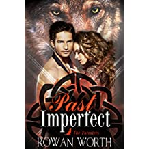 Past Imperfect (The Foresters Book 1)