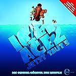 Ice Age 2: Jetzt taut's - Das Original-Hörspiel zum Kinofilm   Ursula Martin-Hantl