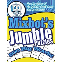 MIXBOT'S JUMBLE - 500 BIG MIXED UP WORD GAME PUZZLES FROM THE MAKERS of BRAIN GAMES®