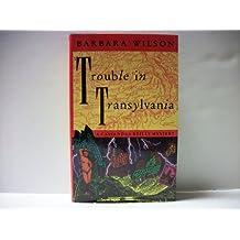 Trouble In Transylvania