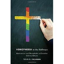 Homophobia in the Hallways: Heterosexism and Transphobia in Canadian Catholic Schools