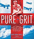 Pure Grit: How American World War II Nurses
