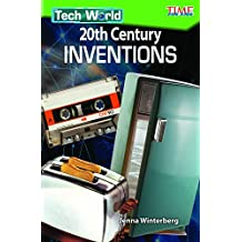 Tech World: 20th Century Inventions (Time for Kids Nonfiction Readers)