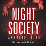 Night Society | Ambrose Ibsen
