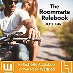 The Roommate Rulebook   Katie Hart