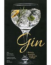 Gin: Historia, anegdoty, trendy oraz koktajle