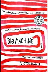 Big Machine: A Novel Kindle Edition
