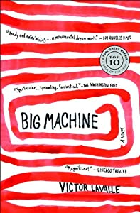 Big Machine: A Novel