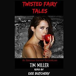 Twisted Fairy Tales Audiobook
