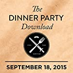 291: Eddie Redmayne, Issa Rae, Andrew Jarecki |  The Dinner Party Download