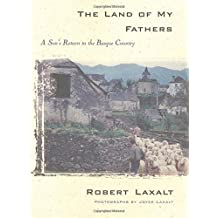 The Land Of My Fathers: A Son'S Return To The Basque Country