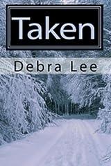 Taken (Taken Series Book 1) Kindle Edition
