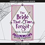 The Bride that Time Forgot | Paul Magrs