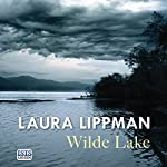 Wilde Lake | Laura Lippman