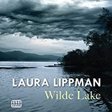 Wilde Lake Audiobook by Laura Lippman Narrated by Regina Reagan